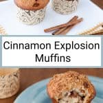 Cinnamon muffin on a blue plate with a big bite taken out and text that says Cinnamon Explosion Muffins