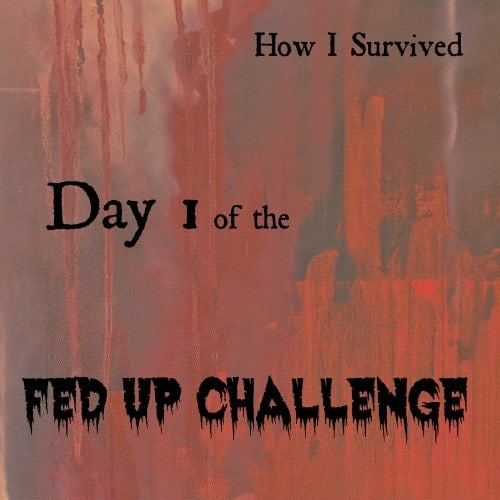 How I Survived Day 1 of the Fed Up Challenge - thekitchensnob.com #sugarfree