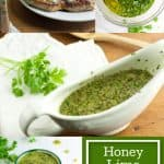 Collage of various views of honey lime cilantro sauce with text that says Honey Lime Cilantro Sauce