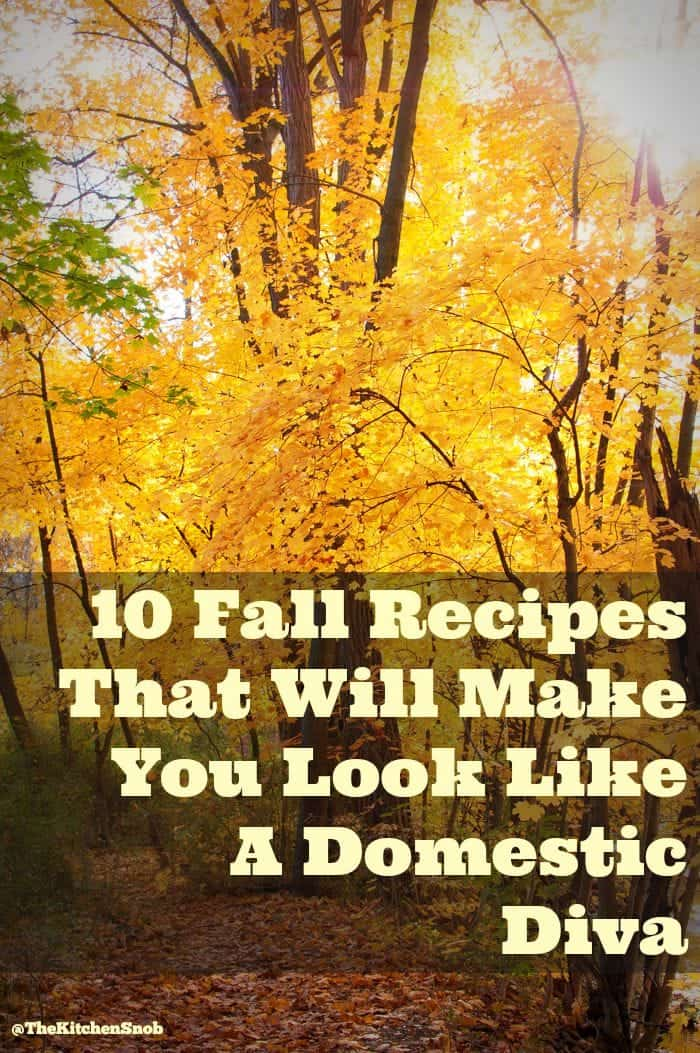 10 Fall Recipes That Will Make You Look Like A Domestic Diva