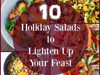 10 Holiday Salads to Lighten Up Your Holiday Meals - easy, delicious, healthy recipes!